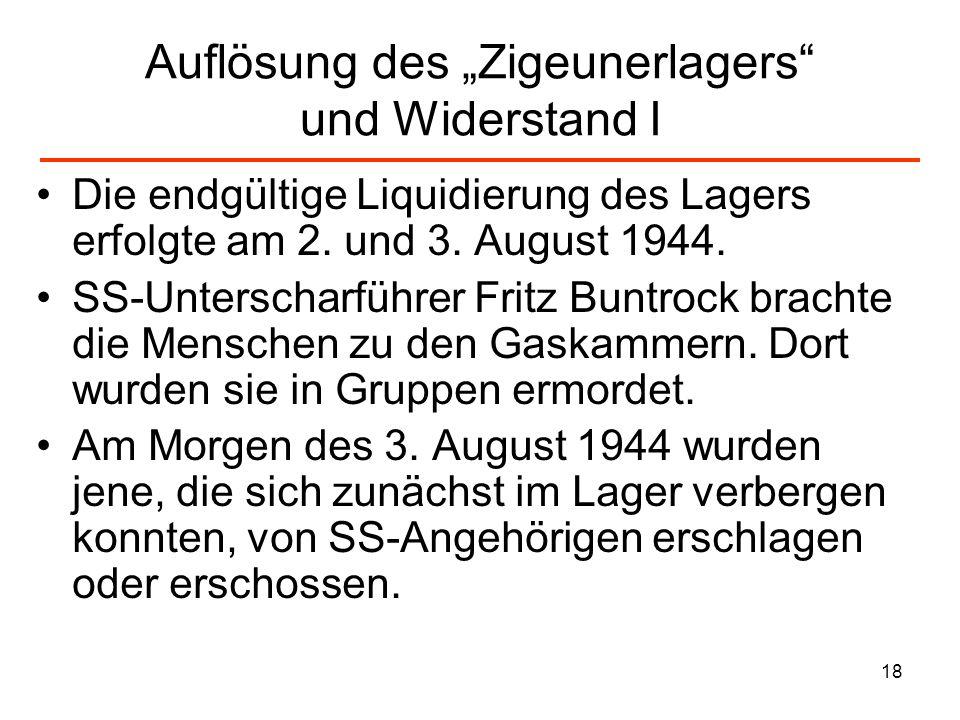 """Auflösung des """"Zigeunerlagers und Widerstand I"""