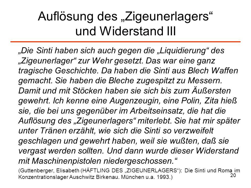 """Auflösung des """"Zigeunerlagers und Widerstand III"""