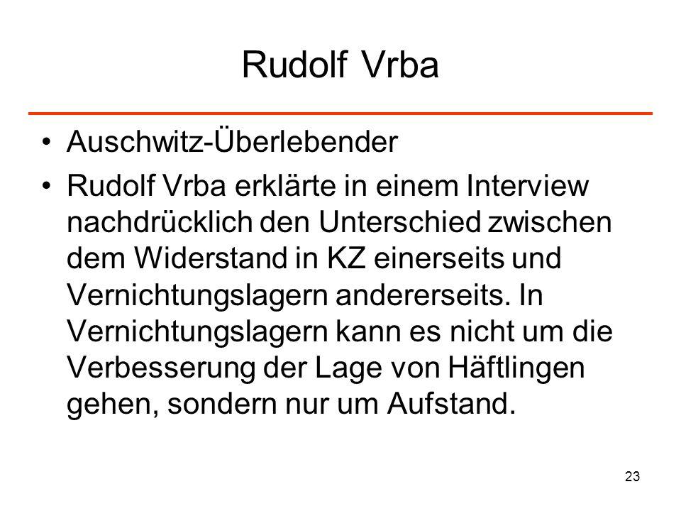 Rudolf Vrba Auschwitz-Überlebender