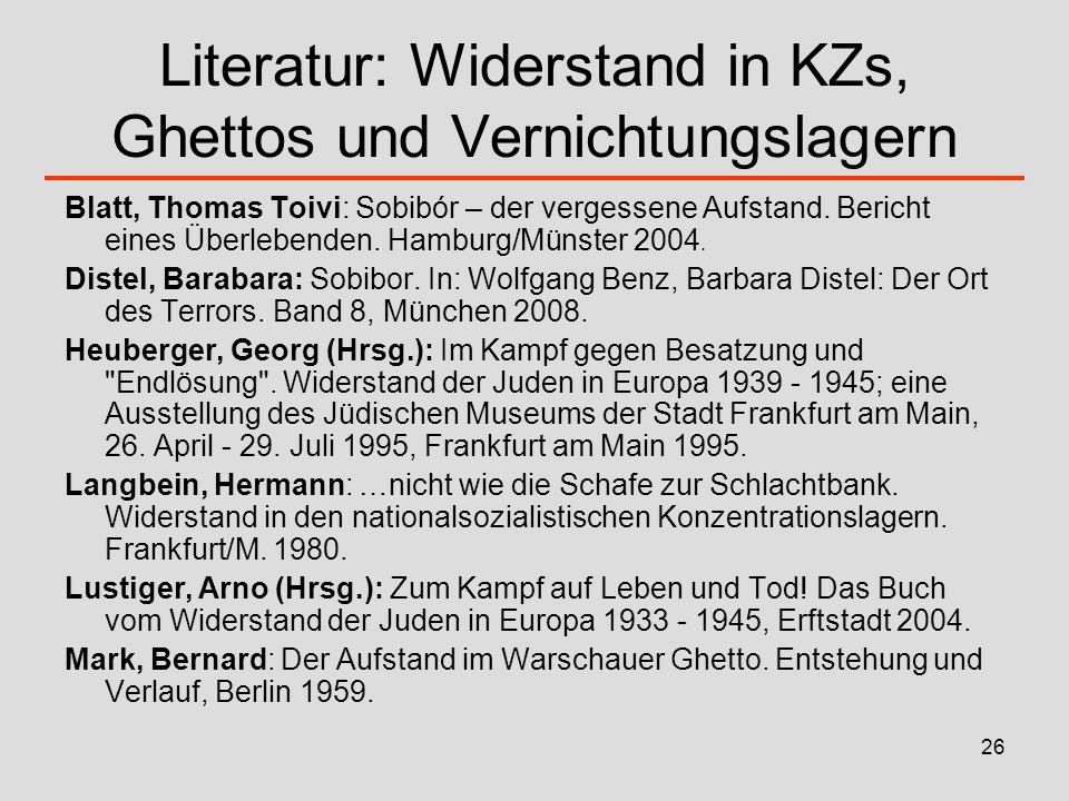 Literatur: Widerstand in KZs, Ghettos und Vernichtungslagern