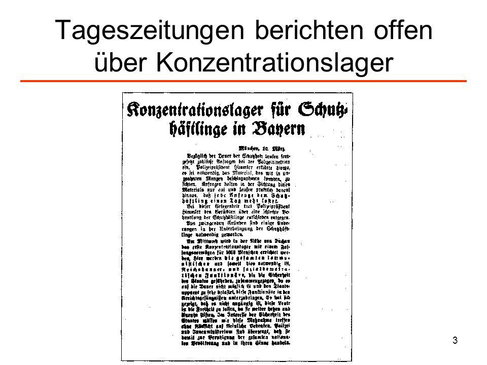 Tageszeitungen berichten offen über Konzentrationslager