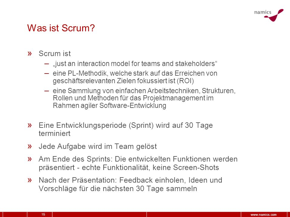 "Was ist Scrum Scrum ist. ""just an interaction model for teams and stakeholders"