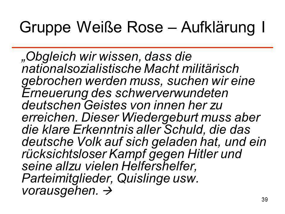 Gruppe Weiße Rose – Aufklärung I