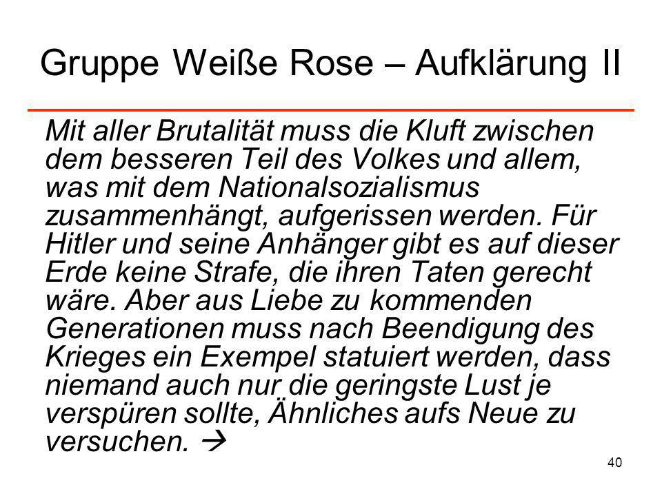 Gruppe Weiße Rose – Aufklärung II