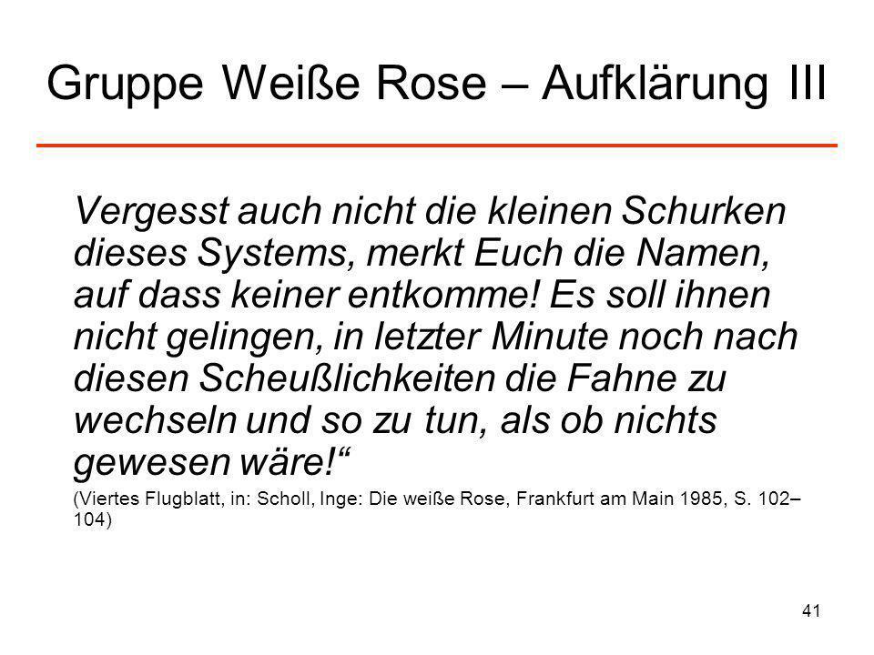 Gruppe Weiße Rose – Aufklärung III