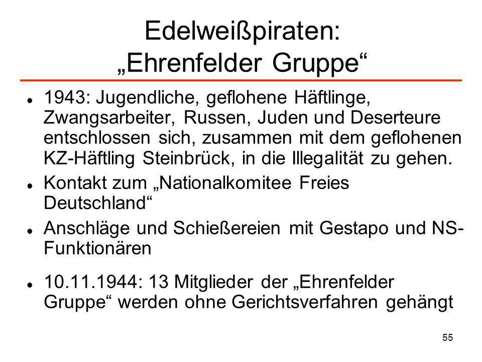 "Edelweißpiraten: ""Ehrenfelder Gruppe"