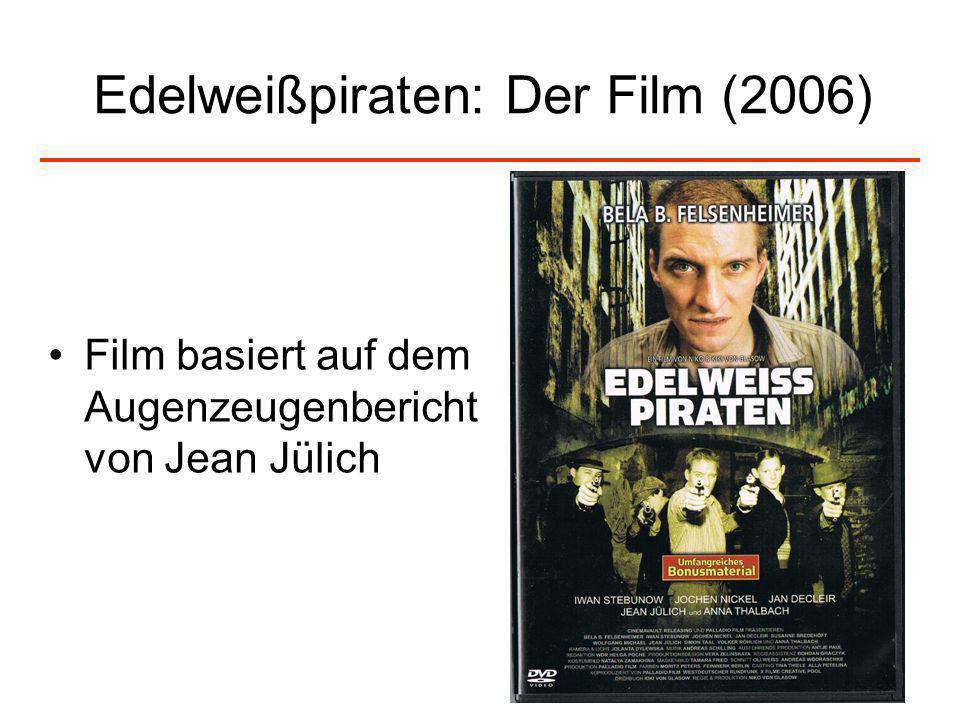 Edelweißpiraten: Der Film (2006)