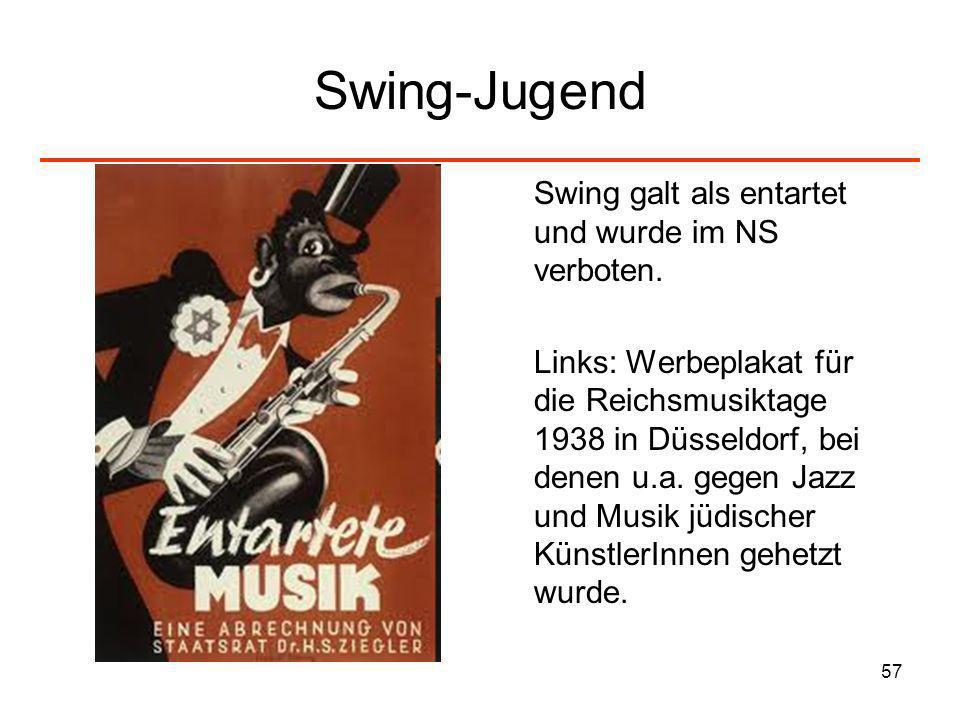 Swing-Jugend Swing galt als entartet und wurde im NS verboten.