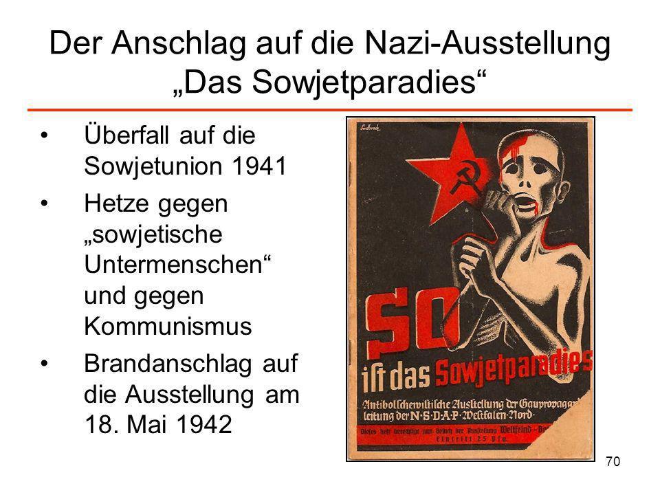 """Der Anschlag auf die Nazi-Ausstellung """"Das Sowjetparadies"""