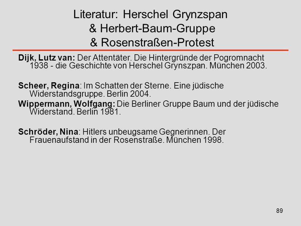 Literatur: Herschel Grynzspan & Herbert-Baum-Gruppe & Rosenstraßen-Protest