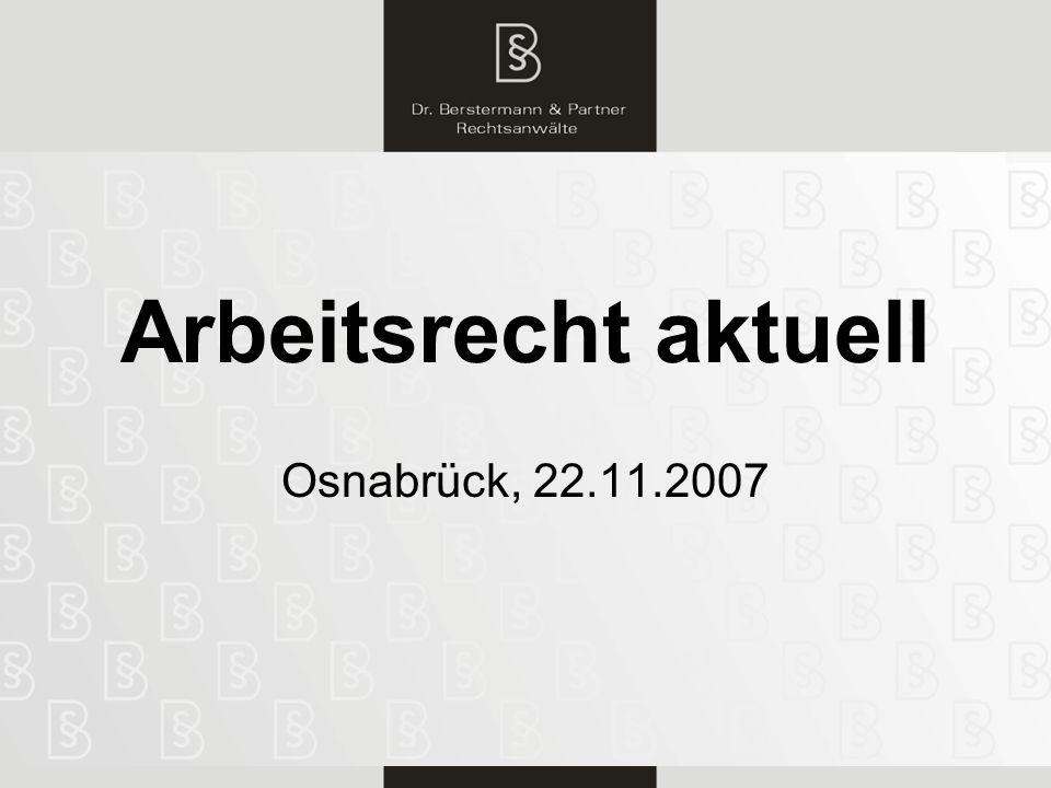 Arbeitsrecht aktuell Osnabrück, 22.11.2007