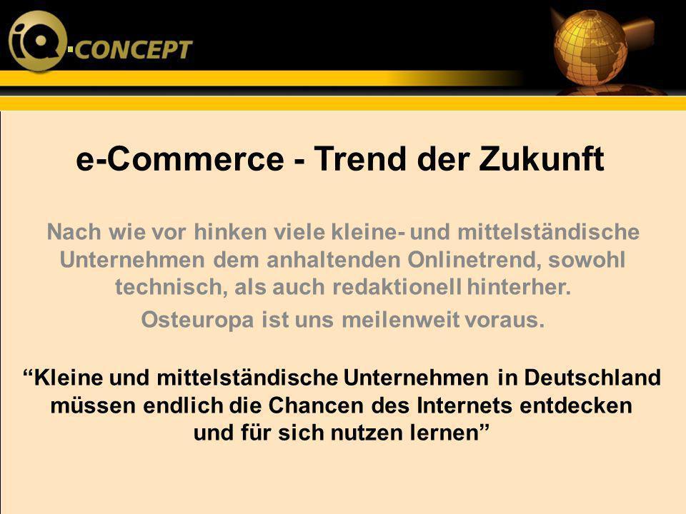 e-Commerce - Trend der Zukunft