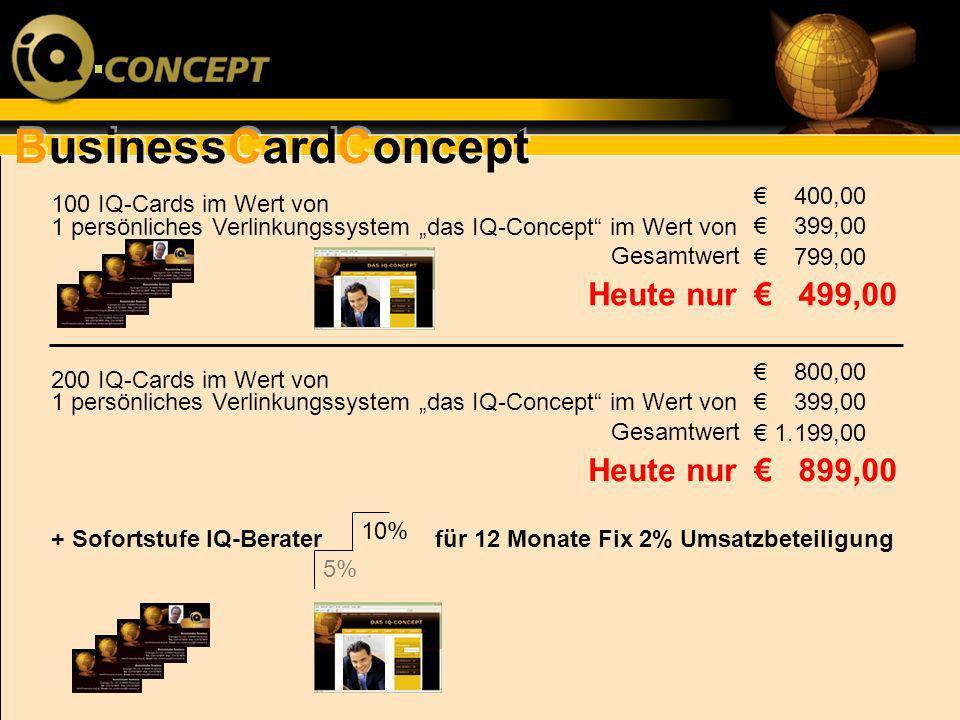 """€ 400,00100 IQ-Cards im Wert von. 1 persönliches Verlinkungssystem """"das IQ-Concept im Wert von."""