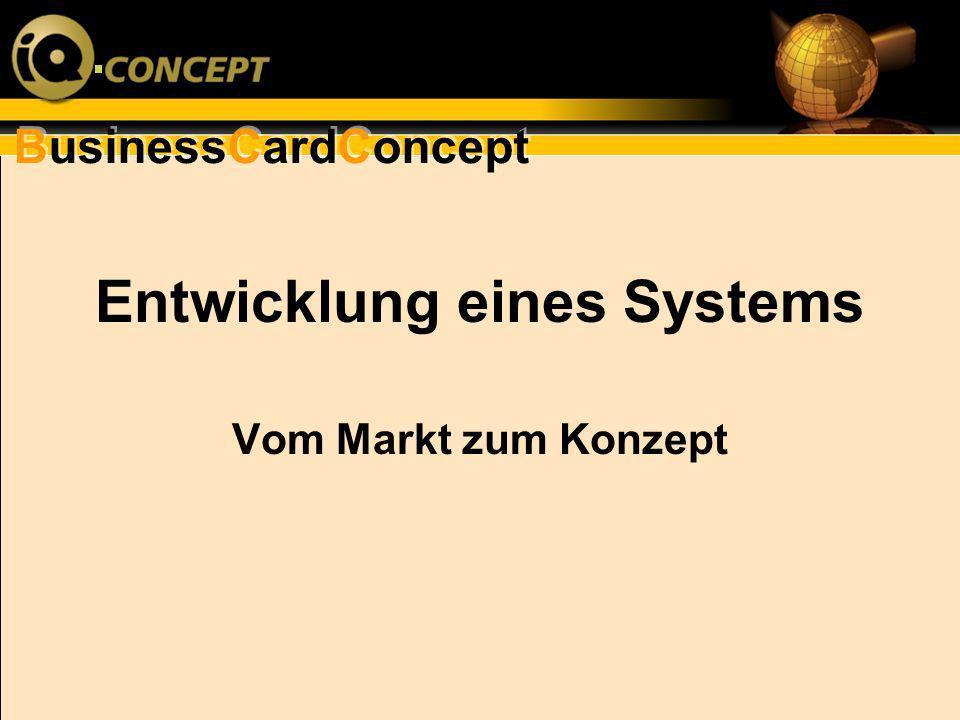 Entwicklung eines Systems