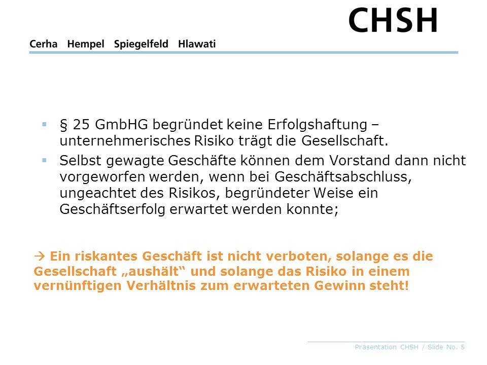 § 25 GmbHG begründet keine Erfolgshaftung – unternehmerisches Risiko trägt die Gesellschaft.