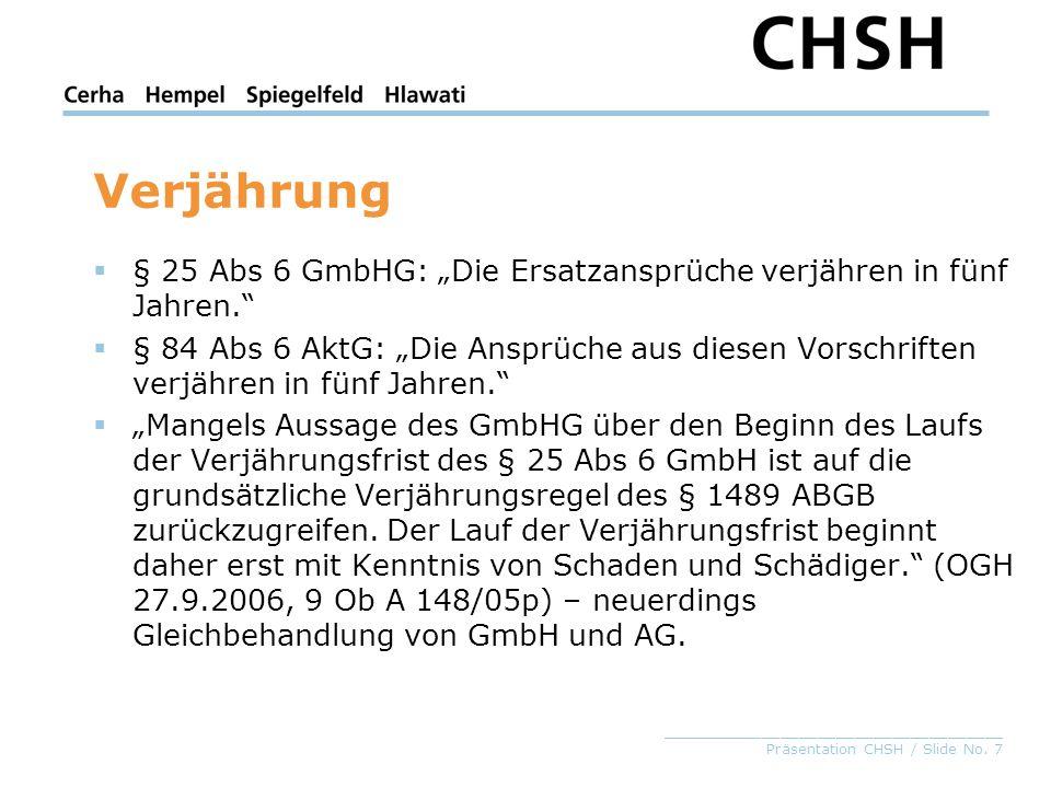 """Verjährung § 25 Abs 6 GmbHG: """"Die Ersatzansprüche verjähren in fünf Jahren."""