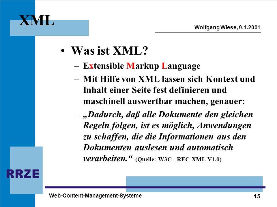XML Was ist XML Extensible Markup Language