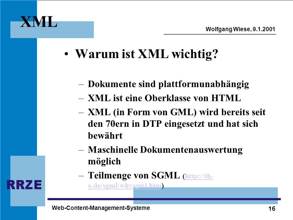 XML Warum ist XML wichtig Dokumente sind plattformunabhängig
