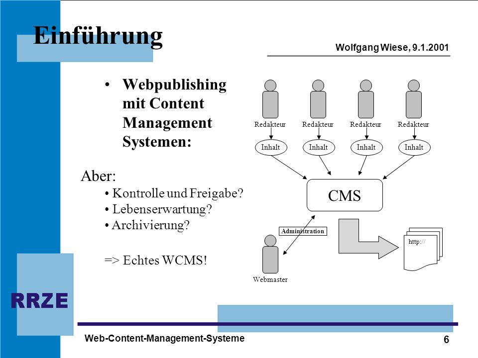 Einführung Webpublishing mit Content Management Systemen: Aber: CMS