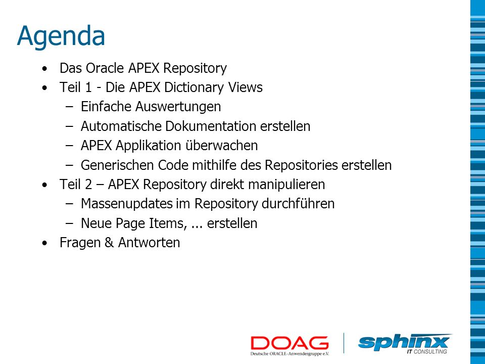 Agenda Das Oracle APEX Repository Teil 1 - Die APEX Dictionary Views