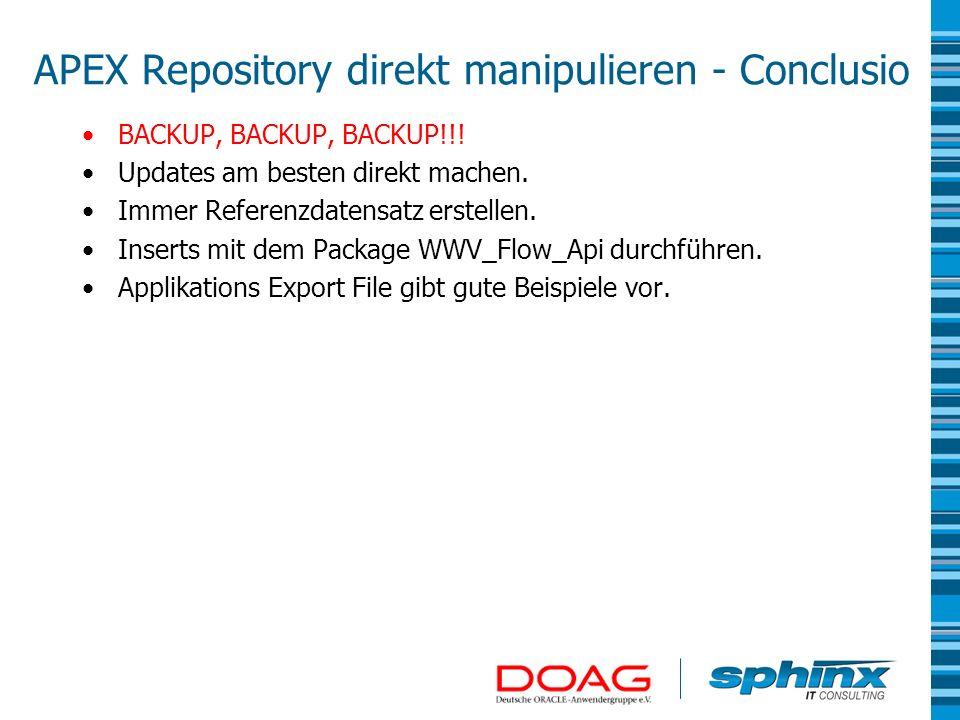 APEX Repository direkt manipulieren - Conclusio