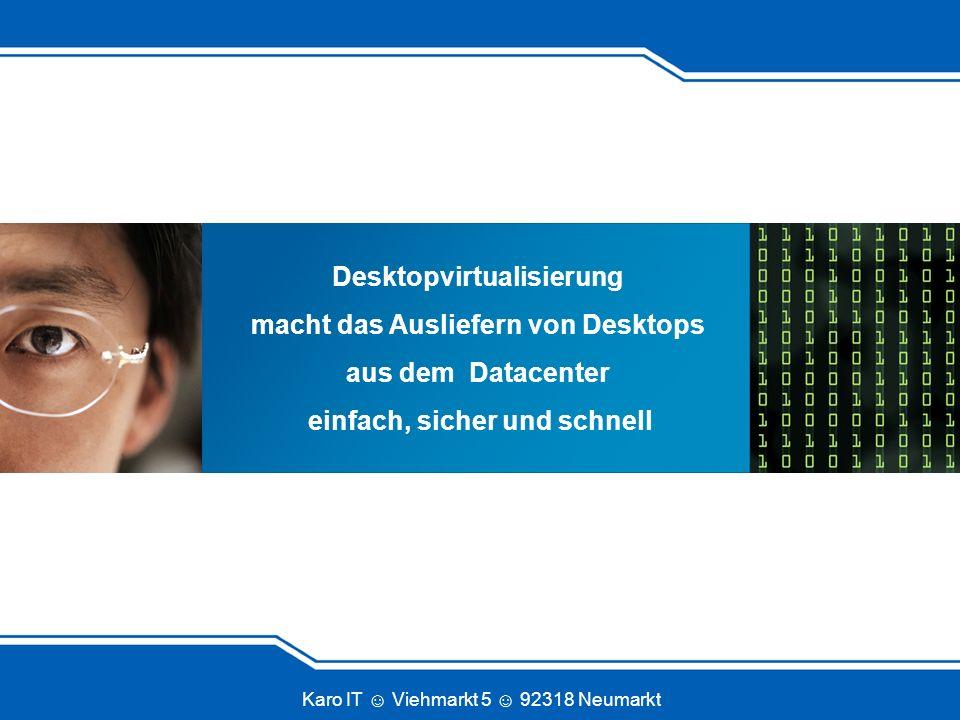 Desktopvirtualisierung macht das Ausliefern von Desktops