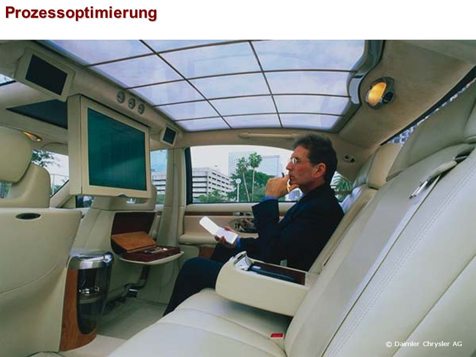 Prozessoptimierung © Daimler Chrysler AG