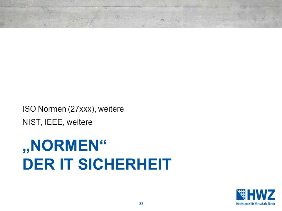 """Normen der IT Sicherheit"