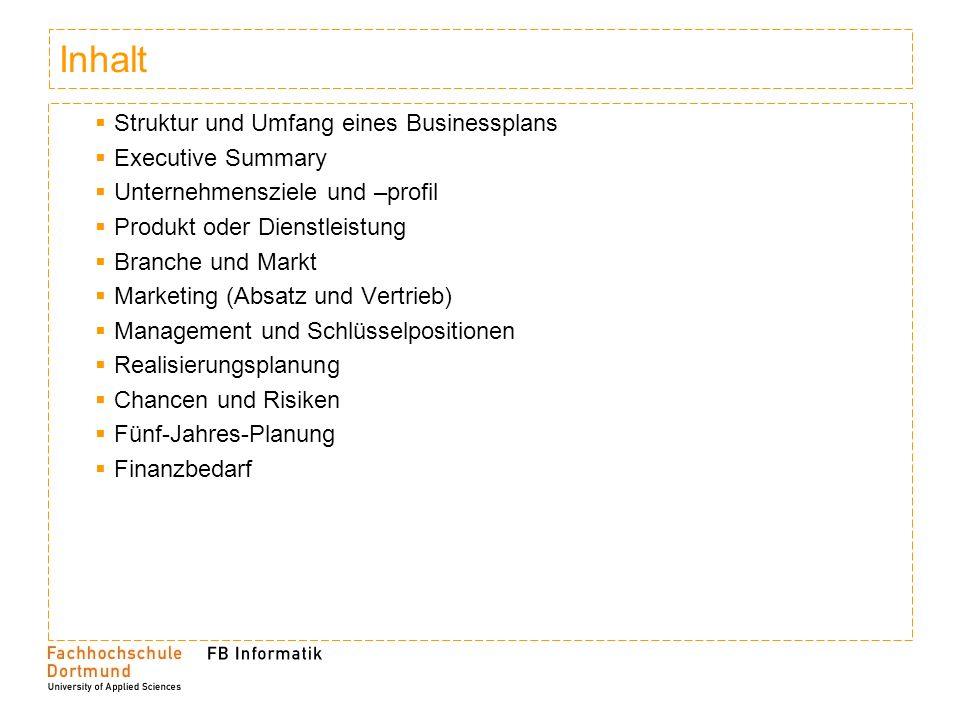 Inhalt Struktur und Umfang eines Businessplans Executive Summary