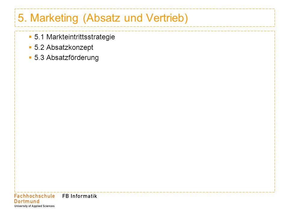 5. Marketing (Absatz und Vertrieb)