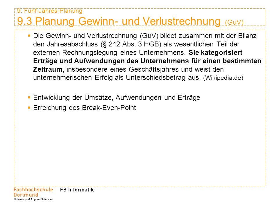 9. Fünf-Jahres-Planung 9.3 Planung Gewinn- und Verlustrechnung (GuV)