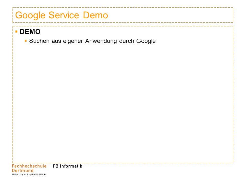 Google Service Demo DEMO Suchen aus eigener Anwendung durch Google
