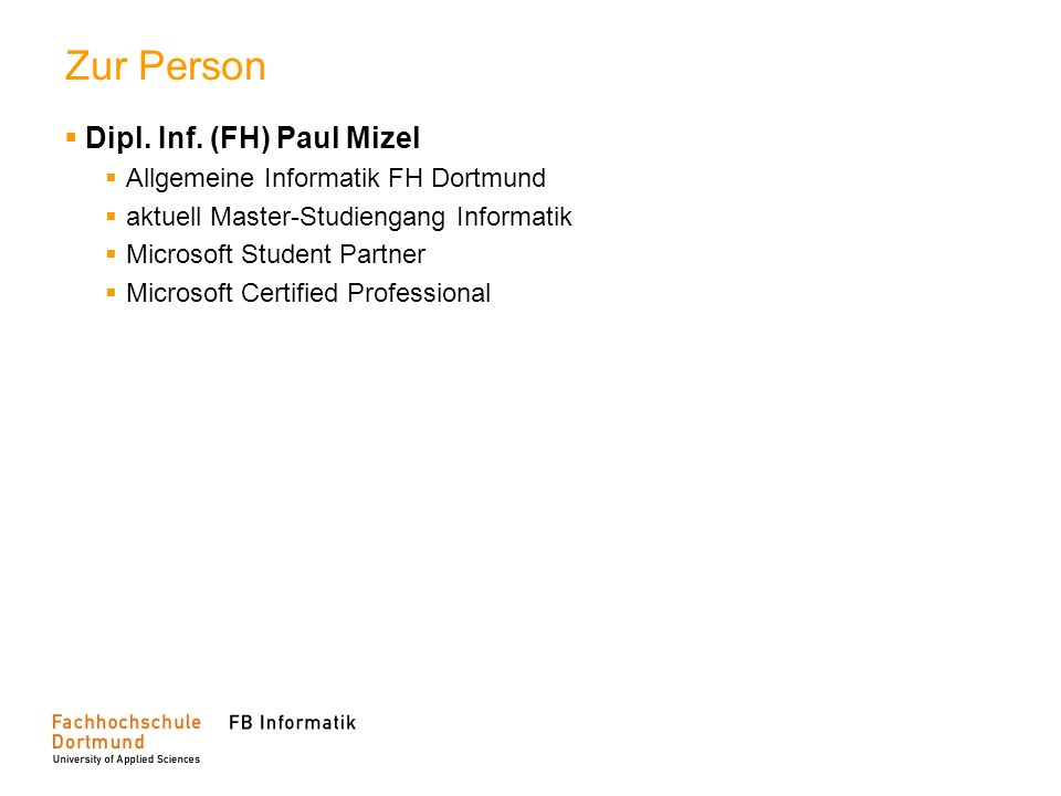 Zur Person Dipl. Inf. (FH) Paul Mizel