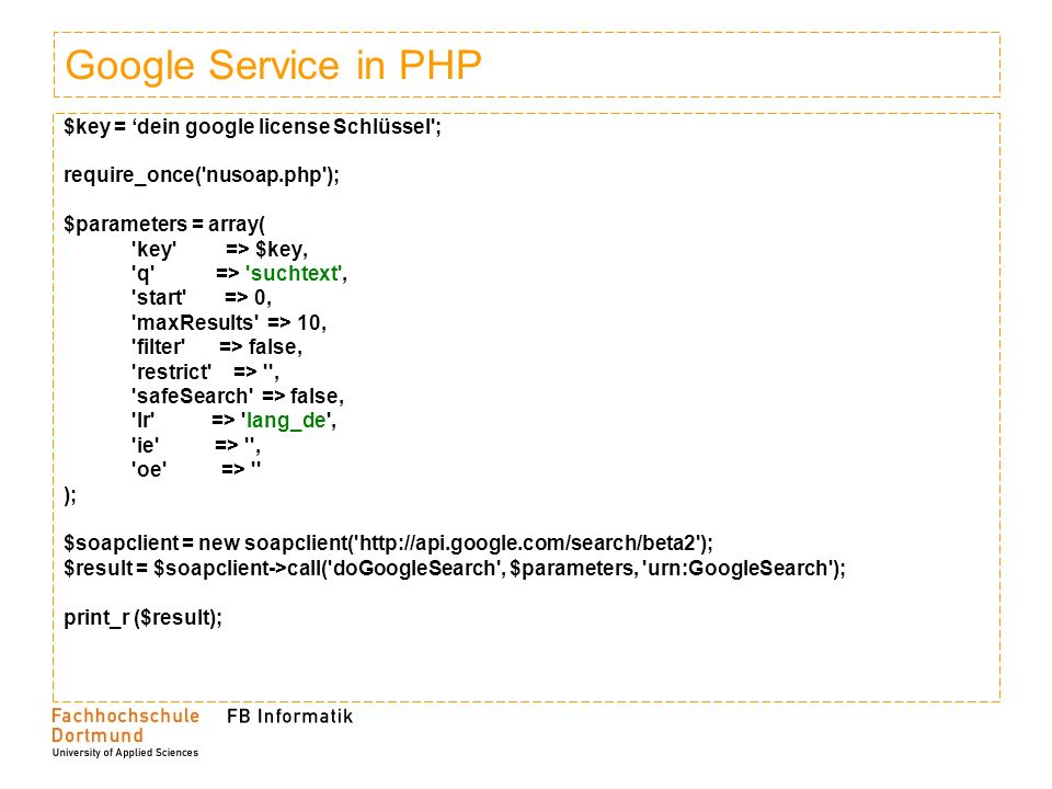 Google Service in PHP $key = 'dein google license Schlüssel ;