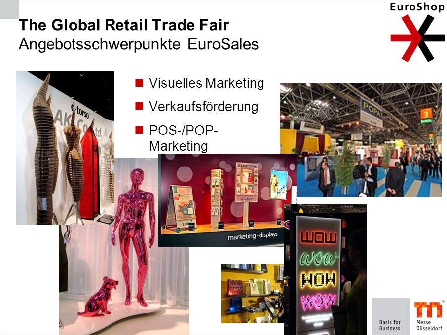 The Global Retail Trade Fair Angebotsschwerpunkte EuroSales
