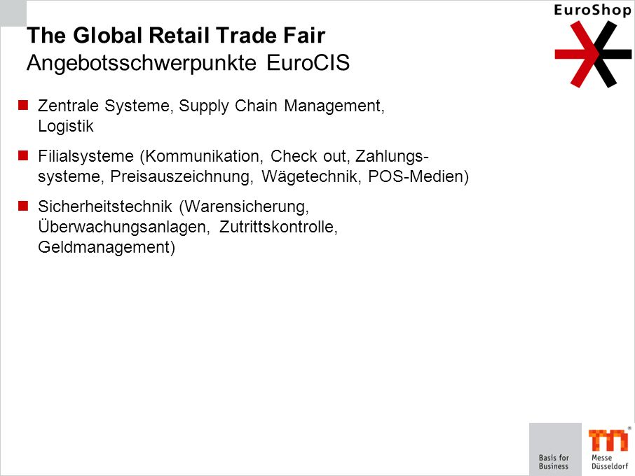The Global Retail Trade Fair Angebotsschwerpunkte EuroCIS