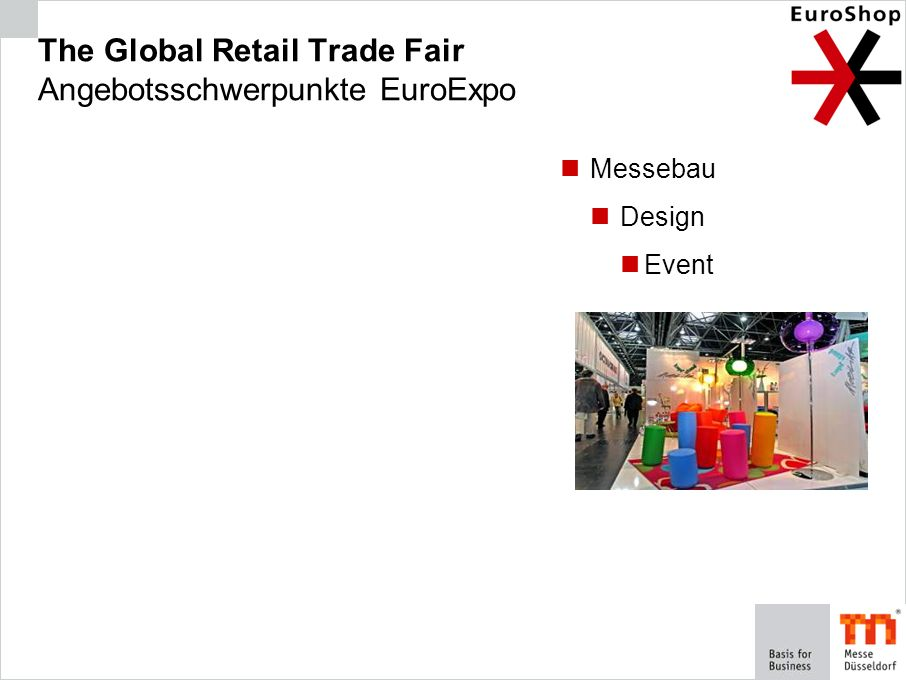 The Global Retail Trade Fair Angebotsschwerpunkte EuroExpo