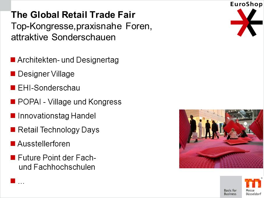 The Global Retail Trade Fair Top-Kongresse,praxisnahe Foren, attraktive Sonderschauen