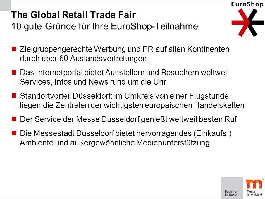 The Global Retail Trade Fair 10 gute Gründe für Ihre EuroShop-Teilnahme