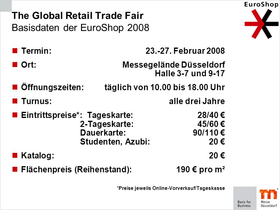The Global Retail Trade Fair Basisdaten der EuroShop 2008