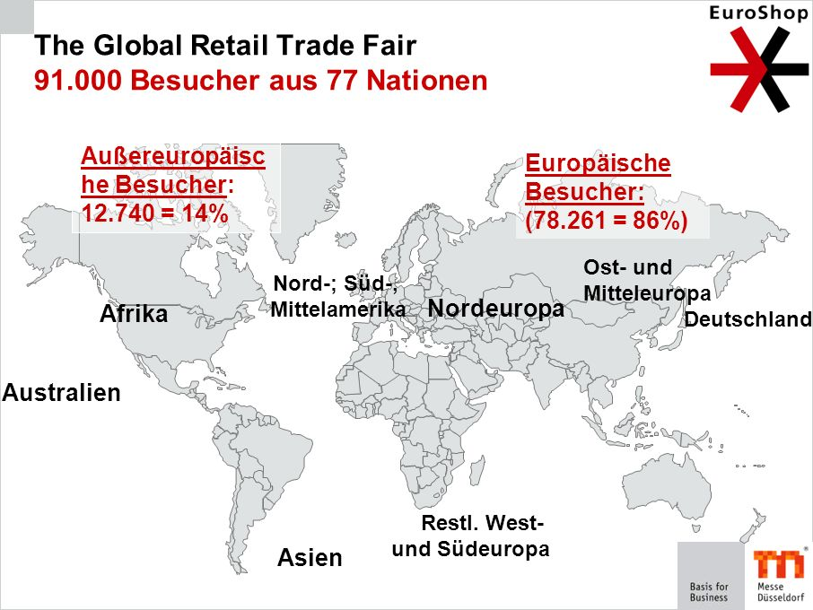 The Global Retail Trade Fair 91.000 Besucher aus 77 Nationen