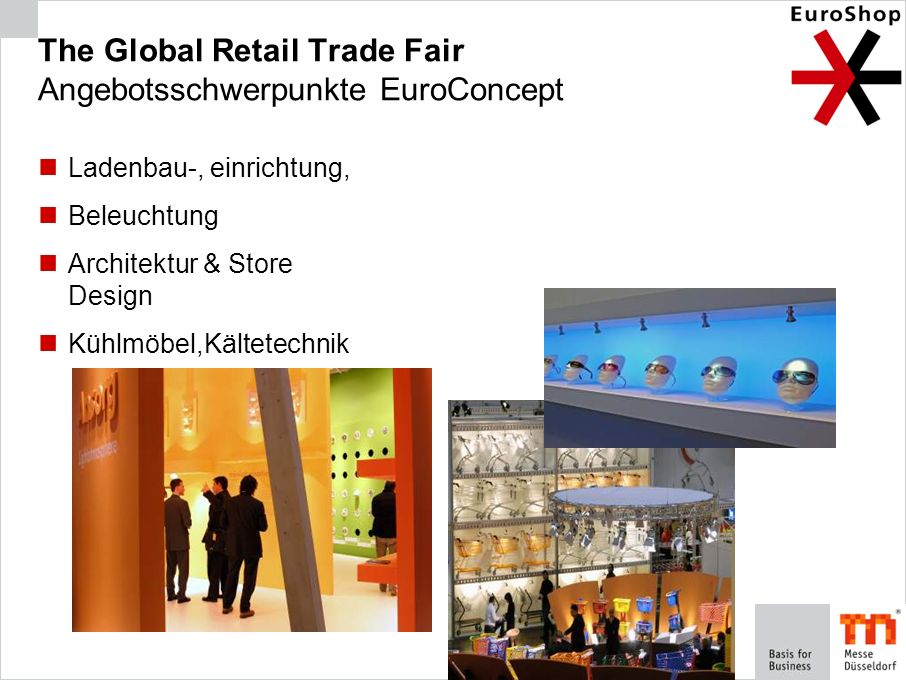 The Global Retail Trade Fair Angebotsschwerpunkte EuroConcept