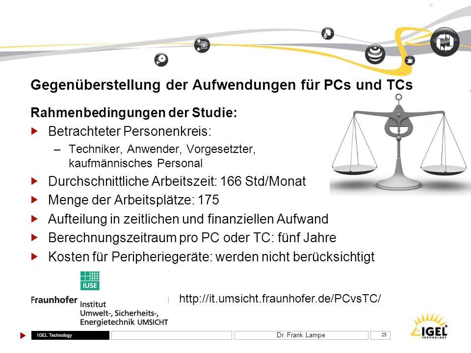 Gegenüberstellung der Aufwendungen für PCs und TCs
