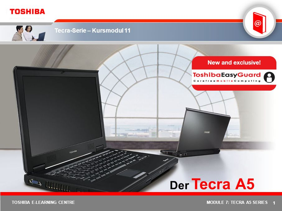 Tecra-Serie – Kursmodul 11