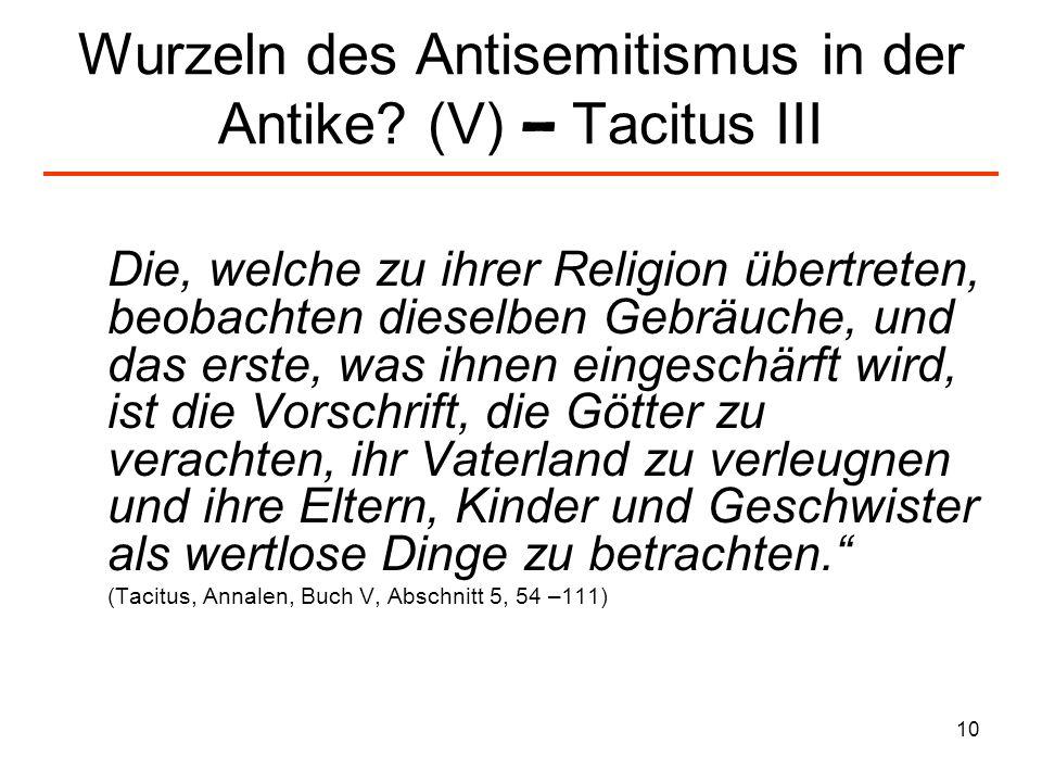 Wurzeln des Antisemitismus in der Antike (V) – Tacitus III
