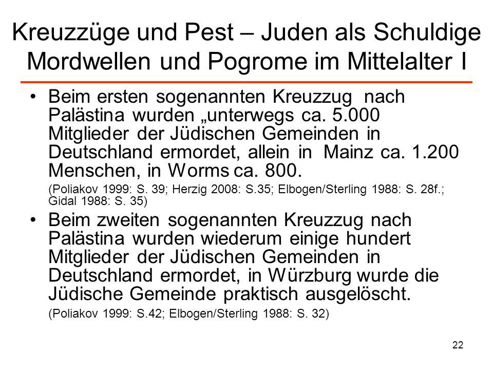 Kreuzzüge und Pest – Juden als Schuldige Mordwellen und Pogrome im Mittelalter I