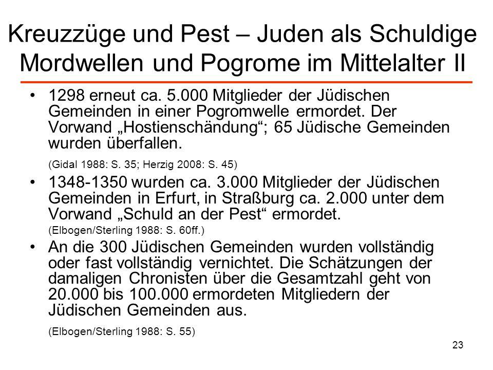 Kreuzzüge und Pest – Juden als Schuldige Mordwellen und Pogrome im Mittelalter II