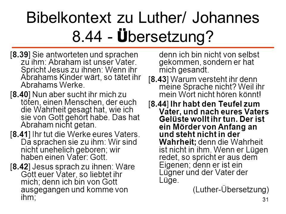 Bibelkontext zu Luther/ Johannes 8.44 - Übersetzung