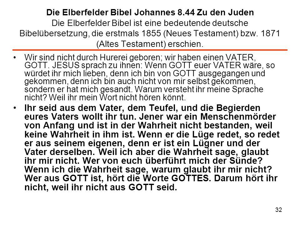 Die Elberfelder Bibel Johannes 8