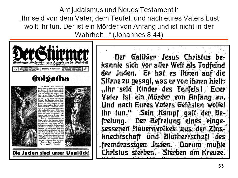 """Antijudaismus und Neues Testament I: """"Ihr seid von dem Vater, dem Teufel, und nach eures Vaters Lust wollt ihr tun."""